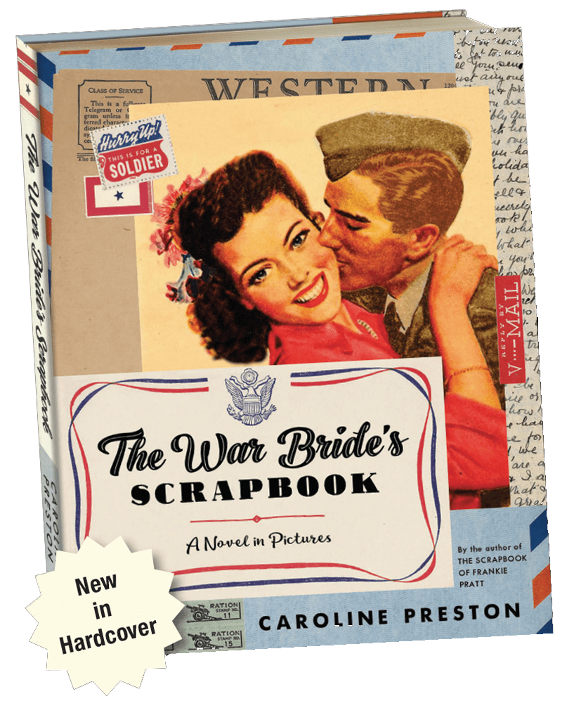 The War Bride's Scrapbook-A Novel in Pictures